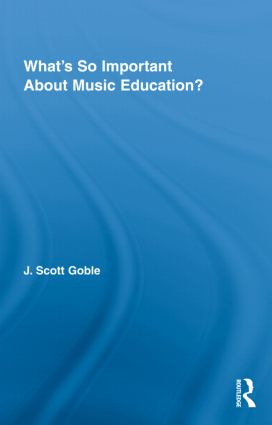 What's So Important About Music Education? (Hardback) book cover