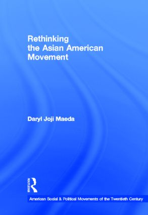 Rethinking the Asian American Movement: 1st Edition (Hardback) book cover