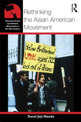 Rethinking the Asian American Movement (Paperback) book cover