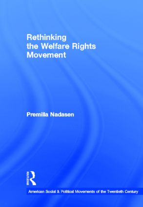 Rethinking the Welfare Rights Movement: 1st Edition (Hardback) book cover