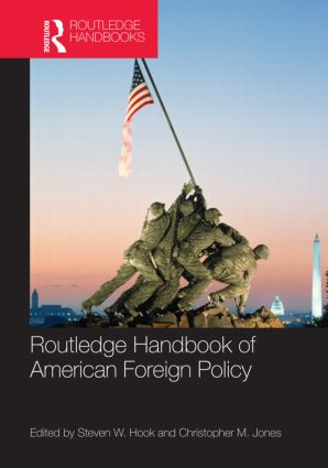 Routledge Handbook of American Foreign Policy (Hardback) book cover