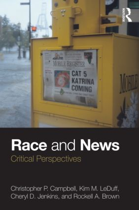 Race and News: Critical Perspectives, 1st Edition (Paperback) book cover