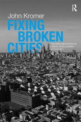 Fixing Broken Cities: The Implementation of Urban Development Strategies (Paperback) book cover