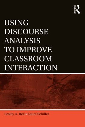 Using Discourse Analysis to Improve Classroom Interaction: 1st Edition (Paperback) book cover