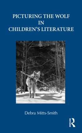 Picturing the Wolf in Children's Literature (Hardback) book cover
