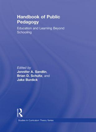 Handbook of Public Pedagogy: Education and Learning Beyond Schooling (Hardback) book cover
