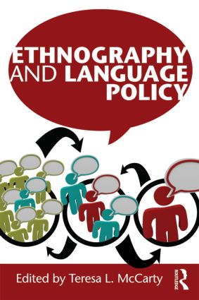 Ethnography and Language Policy: 1st Edition (Paperback) book cover