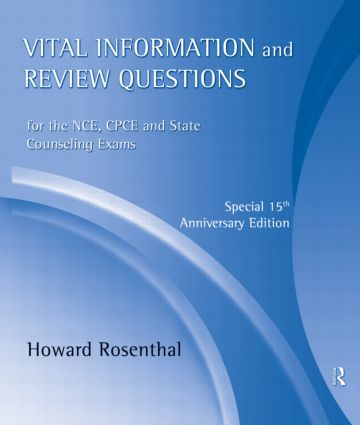 Vital Information and Review Questions for the NCE, CPCE, and State Counseling Exams: Special 15th Anniversary Edition, 3rd Edition (Audio CD) book cover