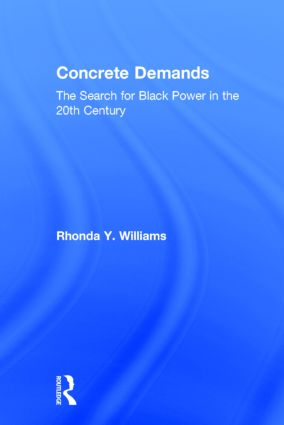 Concrete Demands: The Search for Black Power in the 20th Century (Hardback) book cover
