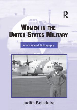 Women in the United States Military: An Annotated Bibliography book cover