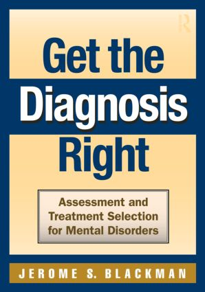 Get the Diagnosis Right: Assessment and Treatment Selection for Mental Disorders (Paperback) book cover