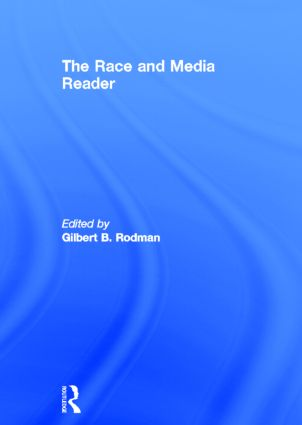 The Race and Media Reader: 1st Edition (Hardback) book cover