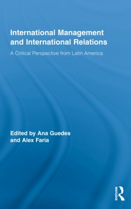 International Management and International Relations: A Critical Perspective from Latin America (Hardback) book cover