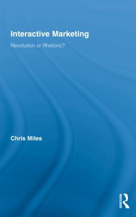Interactive Marketing: Revolution or Rhetoric? (Hardback) book cover