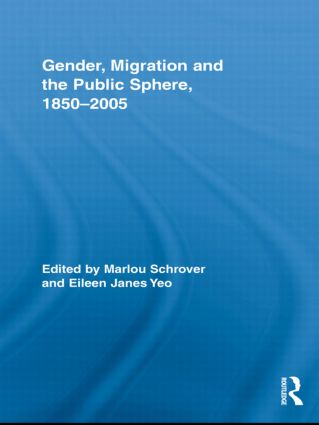 Gender, Migration, and the Public Sphere, 1850–2005 book cover