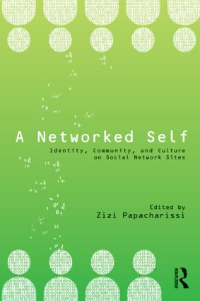 A Networked Self: Identity, Community, and Culture on Social Network Sites (Paperback) book cover