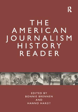 The American Journalism History Reader (Paperback) book cover