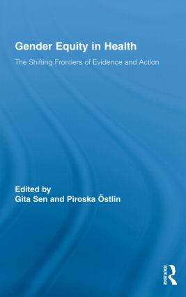 Gender Equity in Health: The Shifting Frontiers of Evidence and Action, 1st Edition (Hardback) book cover