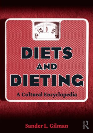 Diets and Dieting: A Cultural Encyclopedia, 1st Edition (Paperback) book cover