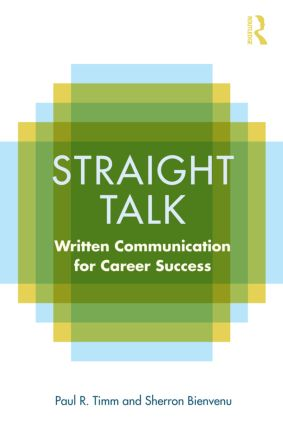 Straight Talk: Written Communication for Career Success, 1st Edition (Paperback) book cover