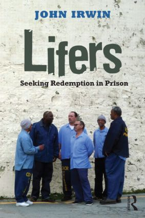 Lifers: Seeking Redemption in Prison (Paperback) book cover