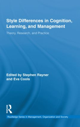 Style Differences in Cognition, Learning, and Management: Theory, Research, and Practice (Hardback) book cover