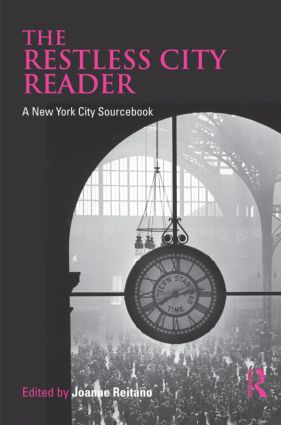 The Restless City Reader: A New York City Sourcebook, 1st Edition (Paperback) book cover