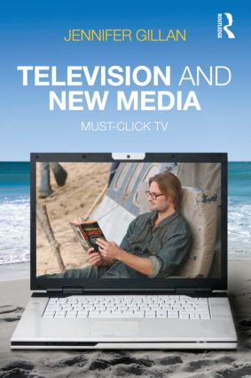 Television and New Media: Must-Click TV (Paperback) book cover
