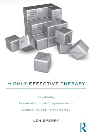 Highly Effective Therapy: Developing Essential Clinical Competencies in Counseling and Psychotherapy (Paperback) book cover
