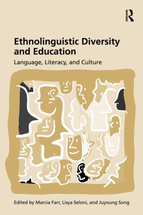 Ethnolinguistic Diversity and Education: Language, Literacy and Culture, 1st Edition (Paperback) book cover