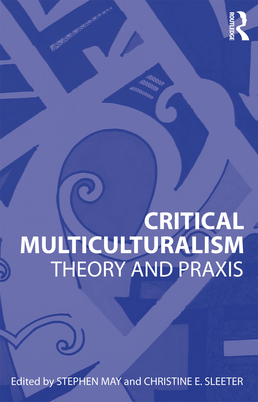 Critical Multiculturalism: Theory and Praxis, 1st Edition (Paperback) book cover