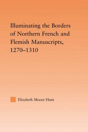 Illuminating the Border of French and Flemish Manuscripts, 1270–1310 (Paperback) book cover