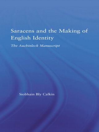 Saracens and the Making of English Identity: The Auchinleck Manuscript (Paperback) book cover