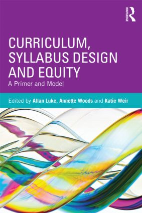 Curriculum, Syllabus Design and Equity: A Primer and Model (Paperback) book cover