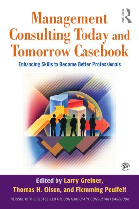 Management Consulting Today and Tomorrow Casebook: Enhancing Skills to Become Better Professionals (Paperback) book cover