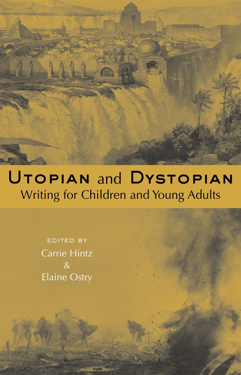 Utopian and Dystopian Writing for Children and Young Adults (Paperback) book cover