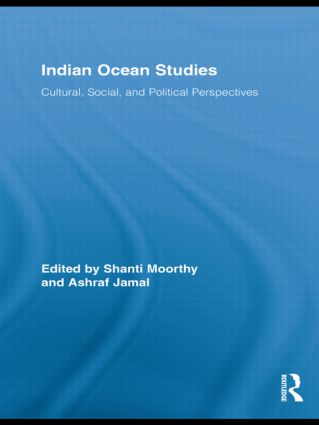 Indian Ocean Studies: Cultural, Social, and Political Perspectives book cover