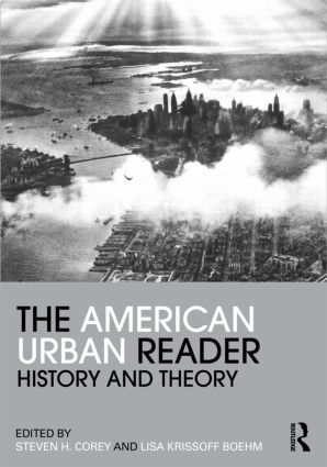 The American Urban Reader: History and Theory (Paperback) book cover