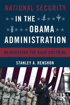 National Security in the Obama Administration: Reassessing the Bush Doctrine (Paperback) book cover