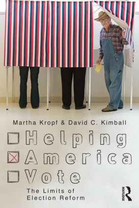 Helping America Vote: The Limits of Election Reform (Paperback) book cover