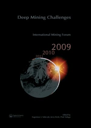 Deep Mining Challenges: International Mining Forum 2009, 1st Edition (Hardback) book cover