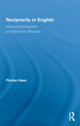 Reciprocity in English: Historical Development and Synchronic Structure (Hardback) book cover