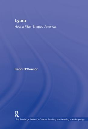 Lycra: How A Fiber Shaped America book cover