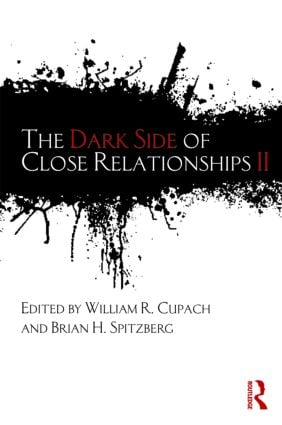 The Dark Side of Close Relationships II: 1st Edition (Paperback) book cover