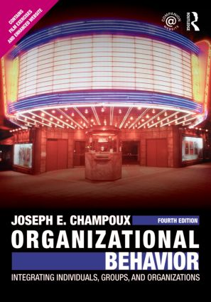 Organizational Behavior: Integrating Individuals, Groups, and Organizations, 4th Edition (Paperback) book cover