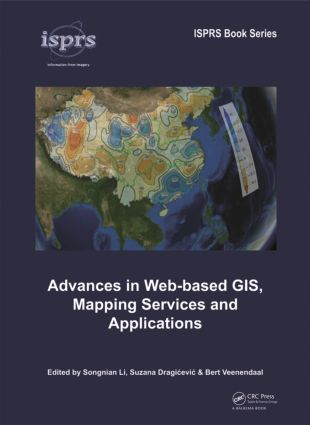 Advances in Web-based GIS, Mapping Services and Applications book cover