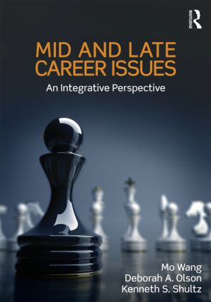 Mid and Late Career Issues: An Integrative Perspective book cover