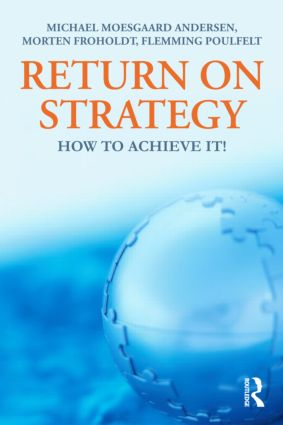 Return on Strategy: How to Achieve it! (Hardback) book cover