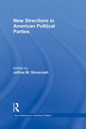 New Directions in American Political Parties (Hardback) book cover