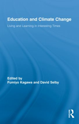 Education and Climate Change: Living and Learning in Interesting Times book cover